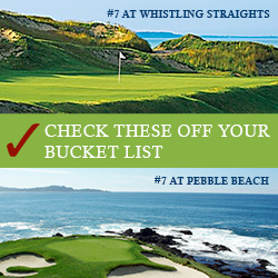 Check these off your bucket list #7 Whistling Straights and #7 at Pebble Beach