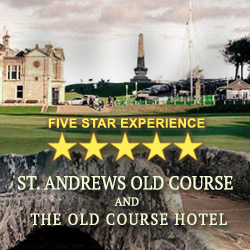 5 Star Experience St.Andrews Old Course and The Old Course Hotel